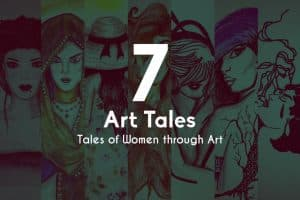 The 7 Tales Of Women Through Art