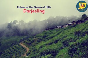 Travelling in Echoes Of The Queen Of Hills- Darjeeling