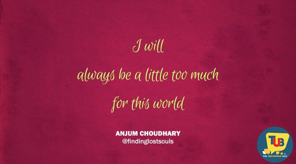 Penning Words That Inspire- A Special Interview With Writer Anjum Choudhary.