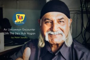 Common People, Uncommon Encounters - An Interesting Interaction With The Desi Hulk Hogan.