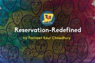 Reservation – Redefined