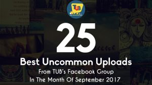 25 Best Uncommon Uploads In The Facebook Group Of The Uncommon Box During September 2017