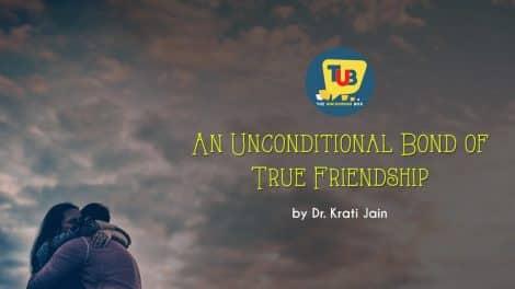 An Unconditional Bond of True Friendship