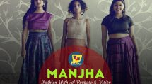 Fashion With A Purpose And Vision- The Story Of Manjha
