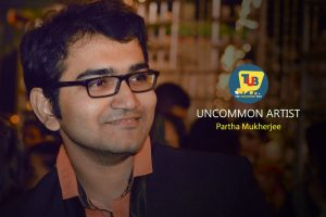 When Art Meet Passion- The Journey So Far Of Artiste Partha Mukherjee