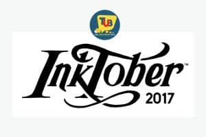 INKTOBER – A Challenge To Draw And Inspire For 31 Days In The Month Of October 2017