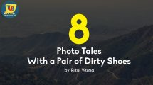 Experiencing the great outdoors through 8 Photo tales with a Pair of Dirty Shoes!!!