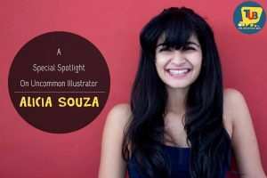 A Life Less Ordinary- A Special Spotlight On Uncommon Illustrator Alicia Souza