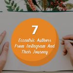7 Eccentric Authors From Instagram And Their Journey