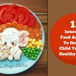 12 Interesting Food Art Ideas To Get Your Child To Eating Healthy Food !!!
